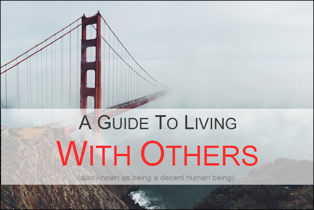 A Guide To Living With Others