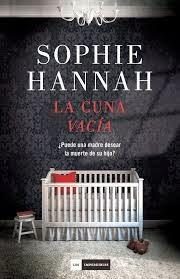 http://estantesllenos.blogspot.com.es/2014/02/la-cuna-vacia-sophie-hannah.html