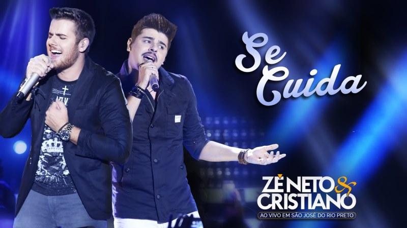 Zé Neto e Cristiano - Se Cuida