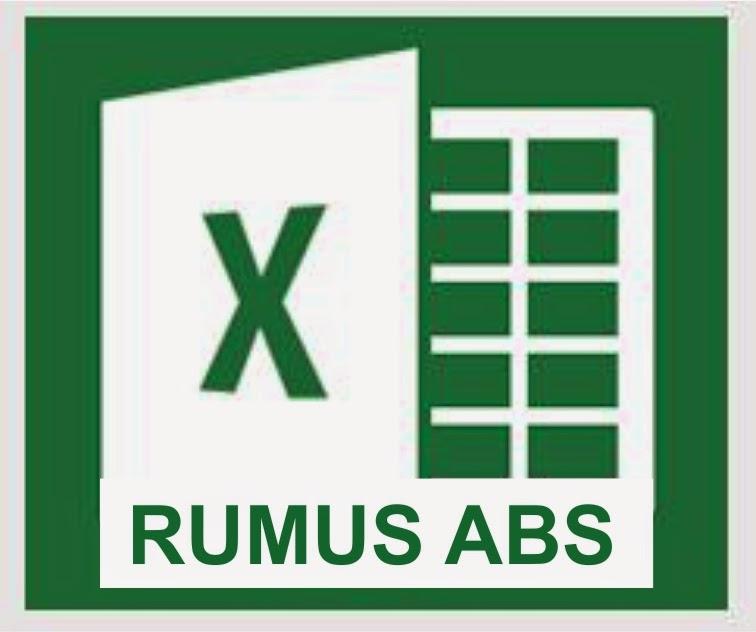 Fungsi Rumus ABS di Microsoft Excel 2013
