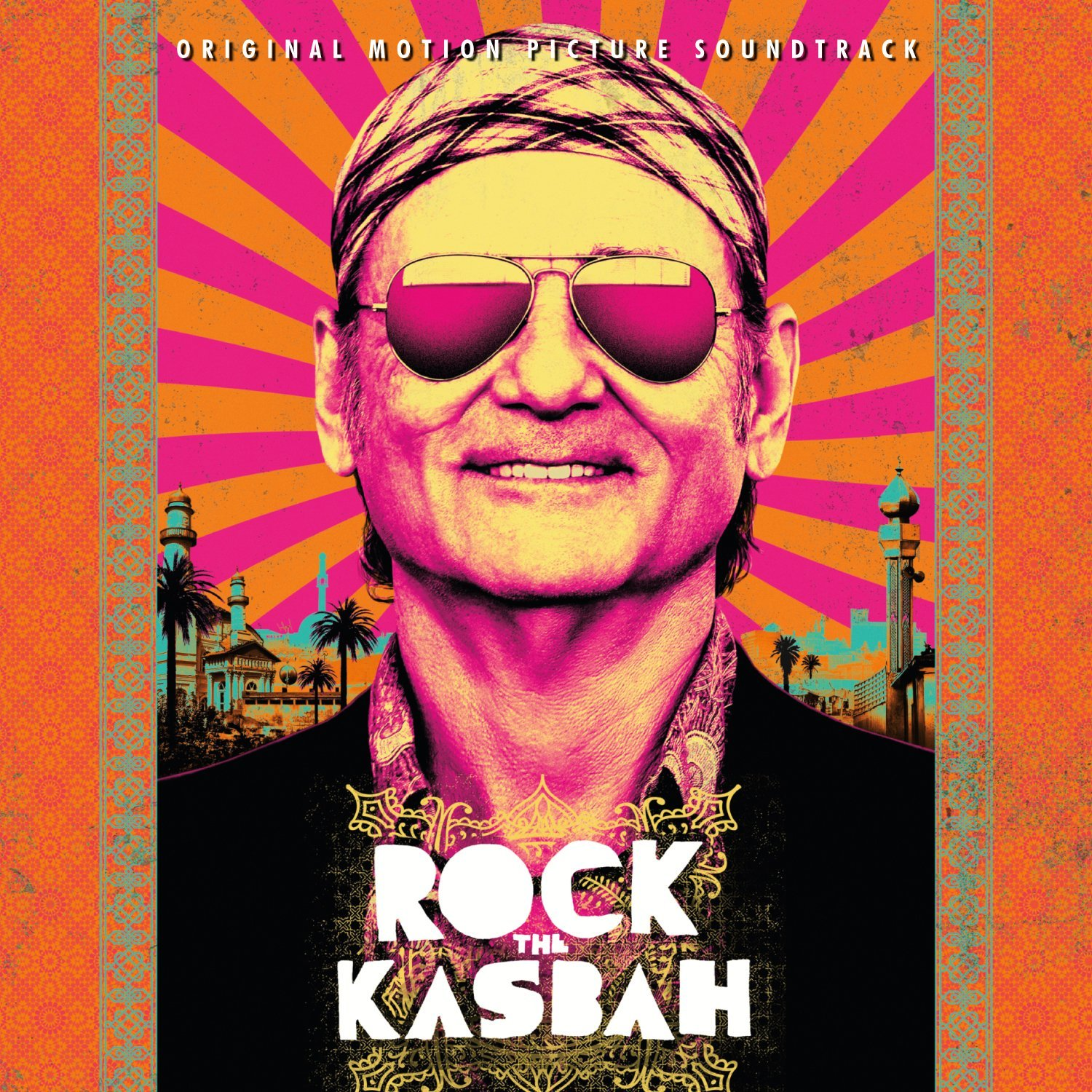 Into The Wild Warriors Summary: ROCK THE KASBAH Soundtrack (Various Artists)