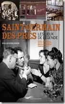 Saint-Germain-des-Prés, les lieux de légende de Gilles Schlesser