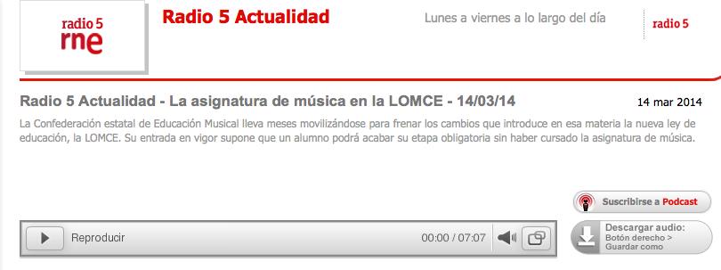 http://www.rtve.es/alacarta/audios/radio-5-actualidad/radio-5-actualidad-asignatura-musica-lomce-14-03-14/2448751/