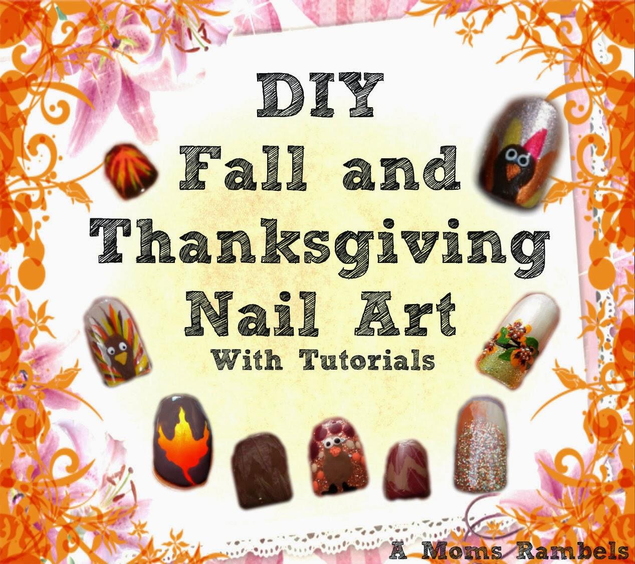 Thanksgiving Nail Art Tutorials: A Mom's Rambles: DIY Fall/Thanksgiving Nail Art