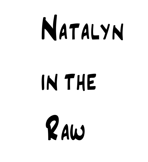 Natalyn in the Raw