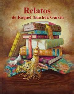 Relatos de Raquel Sánchez