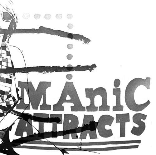 Manic Attracts - Shut It B/W Teenage Teenage