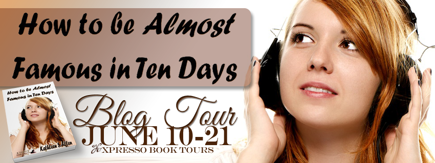 How to Be Almost Famous in Ten Days blog tour banner