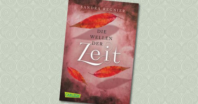 Die Wellen der Zeit Sandra Regnier Carlsen Cover