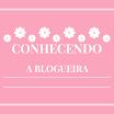 Tag - Conhecendo a Blogueira