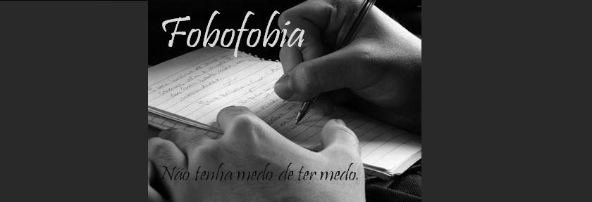 FOBOFOBIA