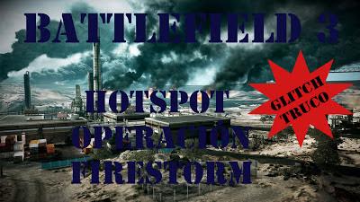 Battlefield 3 Glitch Operación Firestorm
