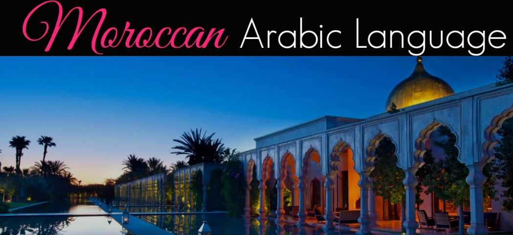Moroccan Arabic Language