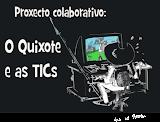 Proxecto : O Quixote e as TICs