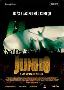 Filme Junho O Mês que Abalou o Brasil