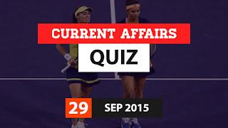 Current Affairs Quiz 29 September 2015