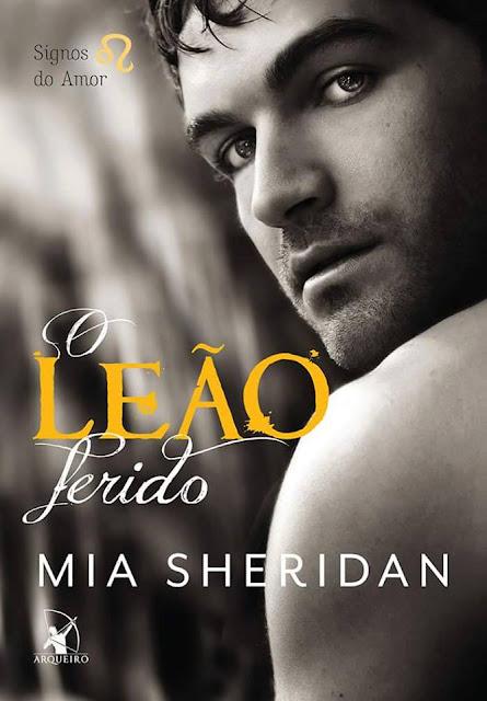 [Lançamento] O Leão Ferido | Mia Sheridan