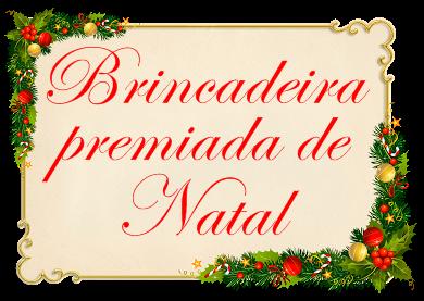 http://www.elainegaspareto.com/2013/12/brincadeira-premiada-de-natal-um.html