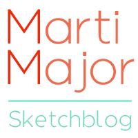Marti Major Sketchblog