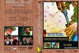 BANDOLEIROS VIOLENTOS EM FÚRIA