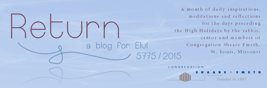 RETURN....a blog for the month of Elul (by Shaare Emeth)