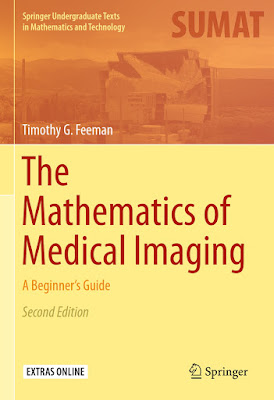 The Mathematics of Medical Imaging: A Beginner's Guide - Free Ebook Download