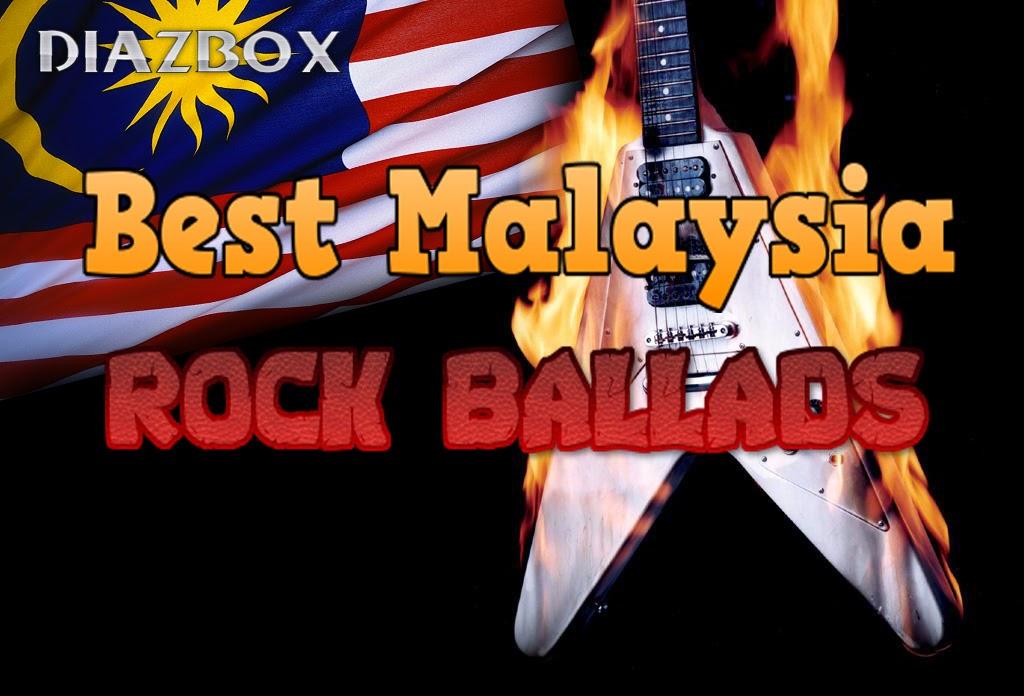 Best Malaysia Rock Ballads
