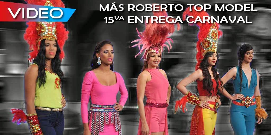 http://www.desafine.net/2015/02/concurso-top-model-mas-roberto-15va-entrega-de-carnaval.html