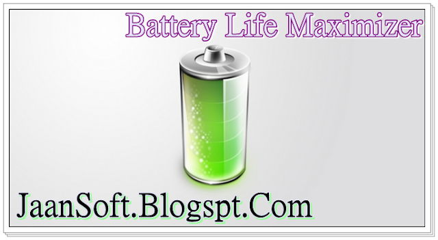 Battery Life Maximizer 3.1.6.1 For Windows Full Download