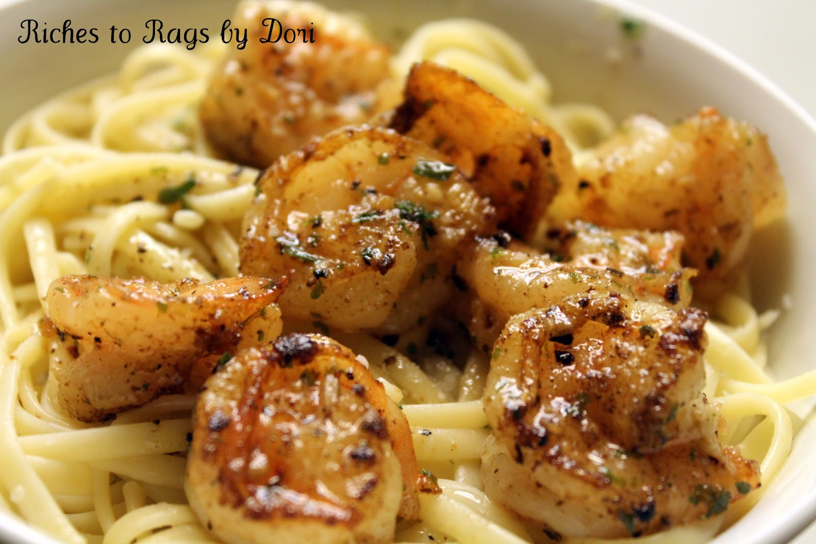Riches to Rags* by Dori: Skillet Garlic Shrimp Linguine