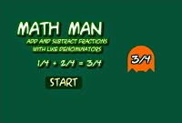 http://www.sheppardsoftware.com/mathgames/fractions/mathman_add_subtract_fractions.swf