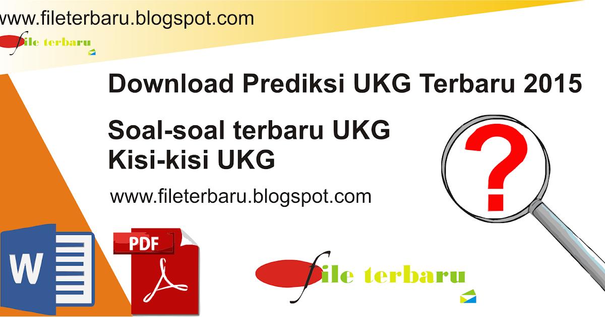 Download Prediksi Ukg Terbaru 2015 File Terbaru