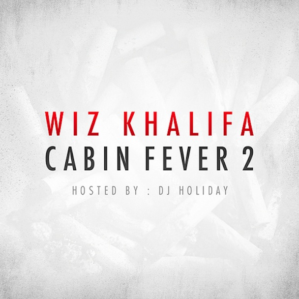  Wiz Khalifa   Cabin Fever 2 (Mixtape)