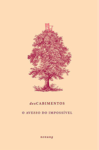 desCabimentos, as poesias reflexivas do Nenung - R$ 35,00