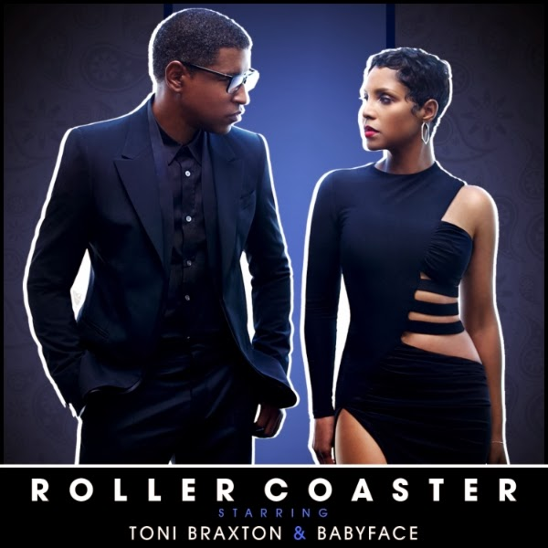 Toni Braxton & Babyface - Roller Coaster
