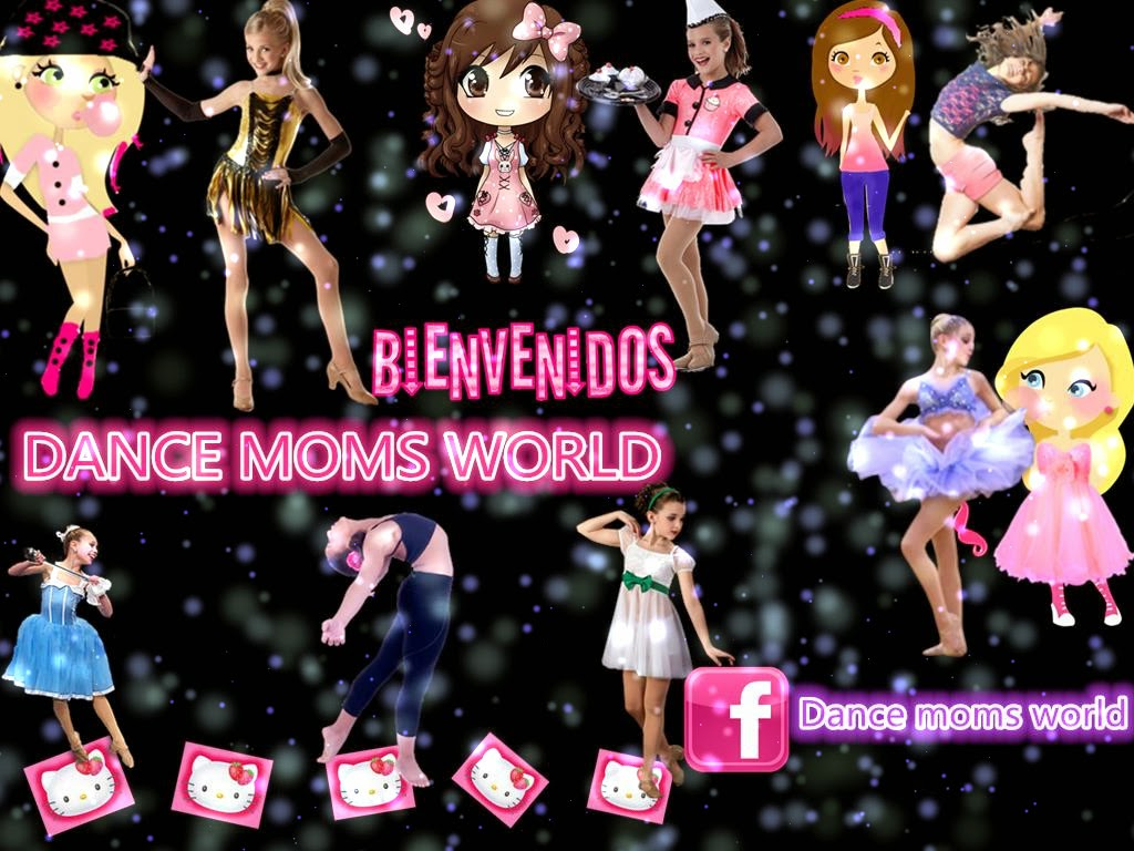 Dance moms world antes fans de dance moms