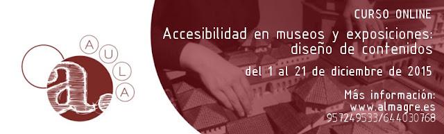 Contenido escrito: del 1 al 21 de diciembre de 2015. Más información  en www.almagre.es y en el teléfono 957249533 y 644030768.