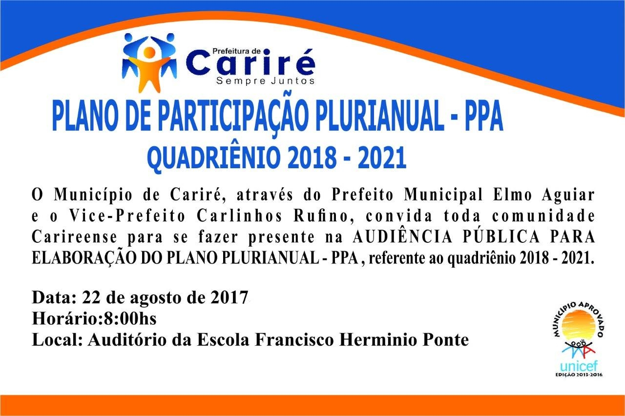 PARTICIPE DA AUDIÊNCIA PÚBLICA PARA ELABORAÇÃO DO PPA 2018-2021 CARIRÉ-CE