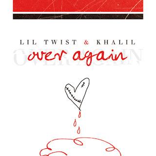 Lil Twist - Over Again Lyrics Ft Khalil