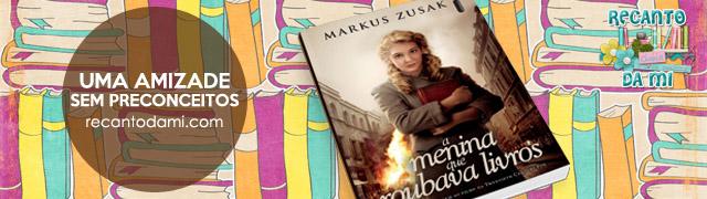 Uma amizade sem preconceitos A menina que roubava livros - Markus Zusak  Editora Intrínseca