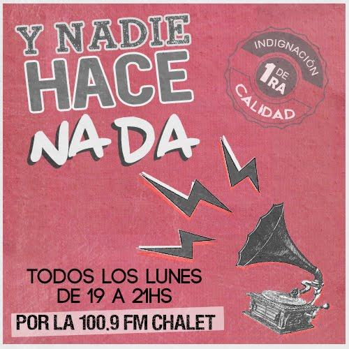Y NADIE HACE NADA