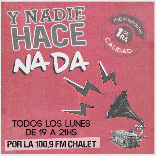 Y NADIE HACE NADA