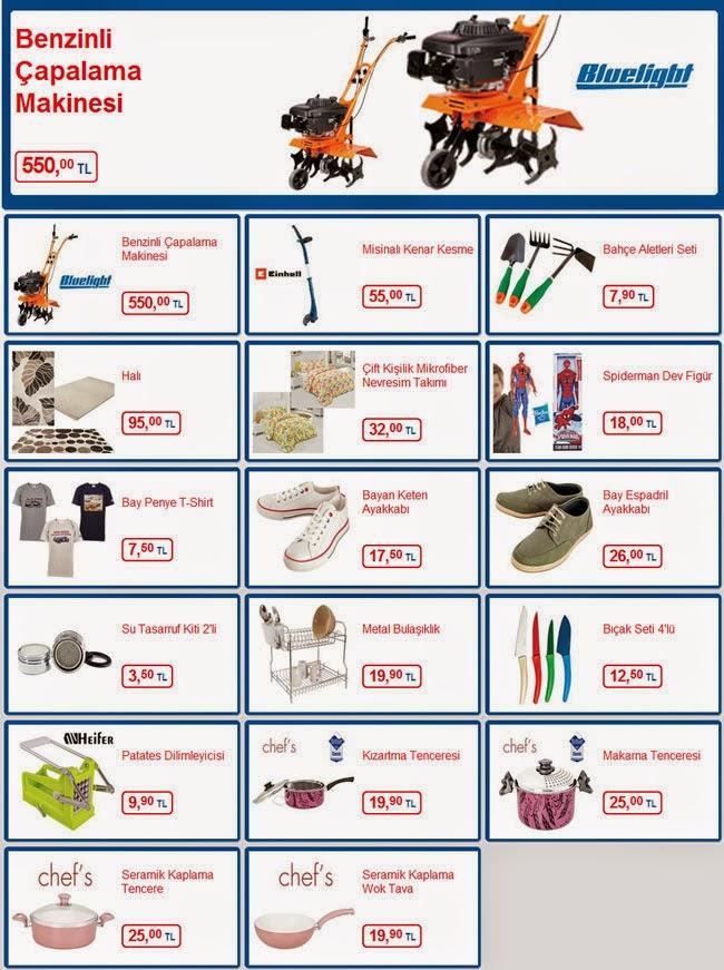 Bim marketi 25 Nisan-1 Mayıs 2014 dönemi aktüel ürünler.Gıda, meyve, sebze, ambalajlı ürünler, sıhhi ürünlermarketi.Bim Aktüel Ürünler – 25 Nisan'dan itibaren mağazalarımızda stoklarla sınırlıdır. Benzinli Çapalama Makinesi 550, 00 TL Misinalı Kenar Kesme 55, 00 TL Bahçe Aletleri Seti 7, 90 TL Halı 95, 00 TL Çift Kişilik Mikrofiber Nevresim Takımı 32, 00 TL Spiderman Dev Figür 18, 00 TL Bay Penye T-Shirt 7, 50 TL Bayan Keten Ayakkabı 17, 50 TL Bay Espadril Ayakkabı 26, 00 TL Su Tasarruf Kiti 2'li 3, 50 TL Metal Bulaşıklık 19, 90 TL Bıçak Seti 4'lü 12, 50 TL Patates Dilimleyicisi 9, 90 TL Kızartma Tenceresi 19, 90 TL Makarna Tenceresi 25, 00 TL Seramik Kaplama Tencere 25, 00 TL Seramik Kaplama Wok Tava