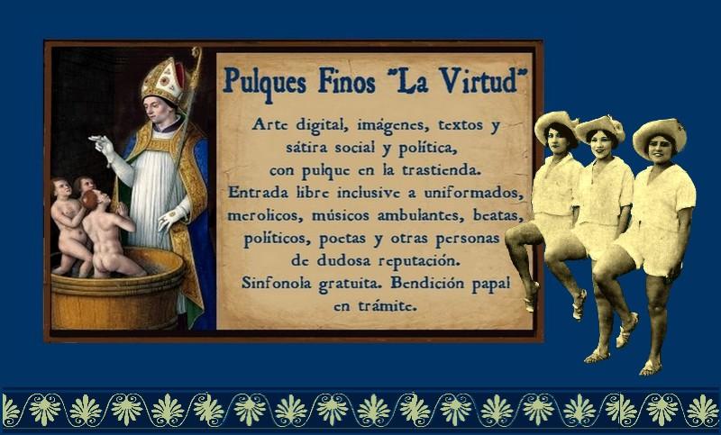 """Pulques Finos """"La Virtud"""""""
