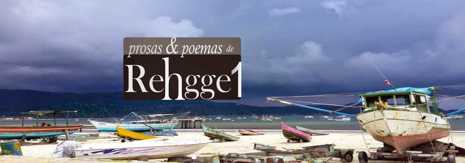 blogue do poeta e escritor Rehgge