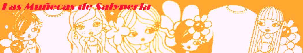 Las muñecas de Salyperla