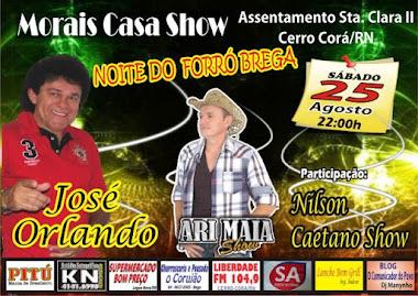 Morais Casa Show