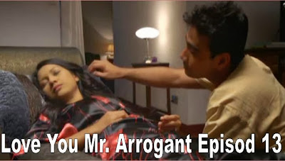 Love You Mr Arrogant Episod 13