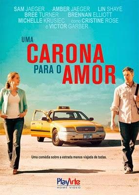 Capa do Filme Uma Carona Para o Amor (2014) Torrent Dublado