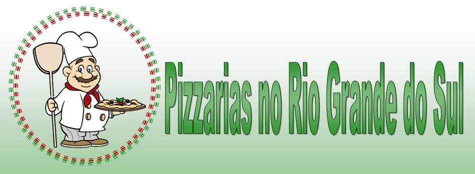 Pizzarias no Rio Grande do Sul